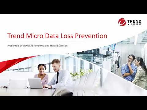 Data Loss Prevention Webinar in Trend Products Overview Part 2 ...