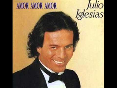 JULIO IGLESIAS - AMOR AMOR AMOR  (Version Estudio)