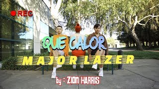 Que Calor (feat. J BALVIN & El Alfa   Major Lazer | Zion Harris Choreography