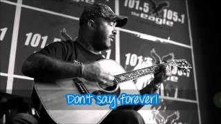 Aaron Lewis Forever lyrics