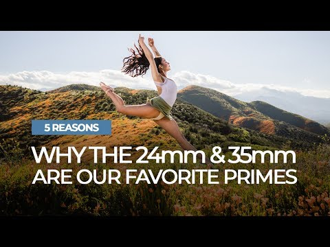 5 Reasons the 24mm and 35mm Are Our Favorite Prime Lenses | Mastering Your Craft