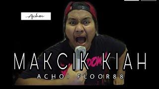 Achoi - Mak Cik Kiah