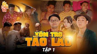 Ối Dồi Ôi - Tập 1: Xóm Trọ Tào Lao | Thái Dương,Long Hách,Thái Sơn | Phim hài hay nhất