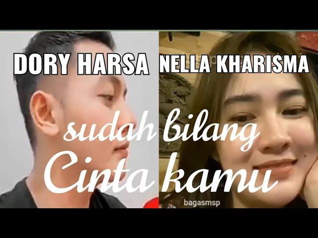 NELLA KHARISMA DAN DORY HARSA LIVE BERSAMA BILANG CINTA KAMU [Bag. 2]