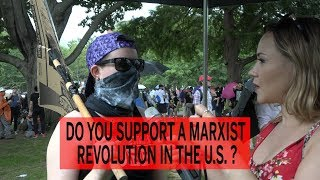 Do You Want A Marxist Revolution? Antifa Protesters Answer