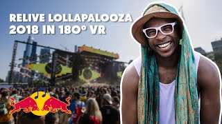 Relive Lollapalooza 2018 in VR 180