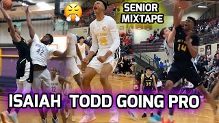 Isaiah Todd Is GOING PRO! Official Senior Season Mixtape 😤