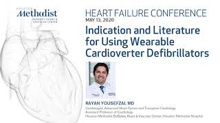 Indication for Using Wearable Cardioverter Defibrillators (Rayan Yousefzai, MD) May 13, 2020