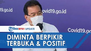 Masyarakat Diminta Berpikiran Terbuka dan Positif untuk Tingkatkan Imunitas Guna Tangkal Covid-19