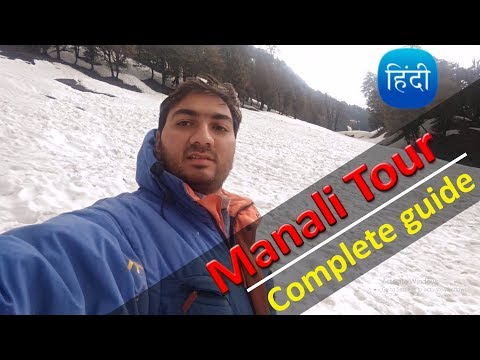 (Part1) Manali Tour (A to Z information) | Manali Tour Tips & planning