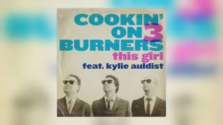 01 Cookin' on 3 Burners - This Girl (feat. Kylie Auldist) [Freestyle Records]