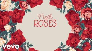 Juke Ross   Fresh Roses (Lyric Video)