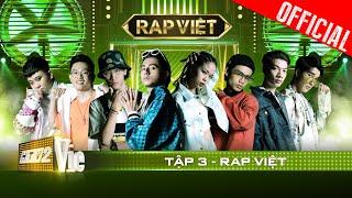 RAP VIỆT Tập 3   Rhymastic thị phạm cực gắt cách giành Lăng LD vì bức xúc Binz, Karik, Wowy
