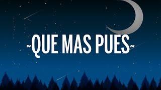 Sech - Que Mas Pues Remix (Letra/Lyrics) ft. Maluma, Nicky J, Justin Quiles, Dalex, Farruko