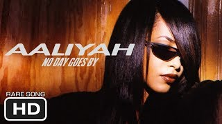 Aaliyah - NO DAYS GO BY (1996) [RARE SONG] [HD]