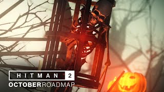 HITMAN 2 - October Roadmap (Halloween mission and unlocks!)