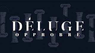 Déluge - Opprobre (OFFICIAL MOTION DESIGN)