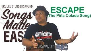Songs Made Easy - Escape (The Piña Colada Song)