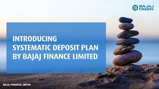 How to save in Systematic Deposit Plan by Bajaj Finance