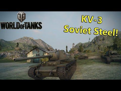 KV-3: Soviet Steel! - World of Tanks