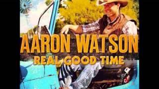 Aaron Watson - Texas Boys