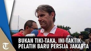 Bukan Tiki Taka, Ini Taktik Julio Banuelos di Persija Jakarta