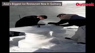 Asia's Biggest Ice Restaurant Now In Gulmarg
