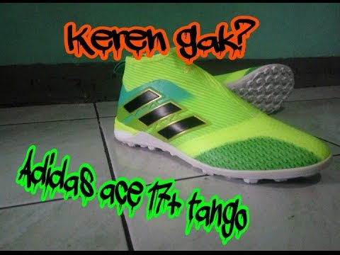 UNBOXING Replika Adidas Ace 17+ Tango green, keren gak nih?(Bahasa)