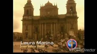 Laura Marina Jesús Sufrió dolor (Alabanza Católica 100pre P.S.C.) Suscríbete para más Alabanzas y Pr