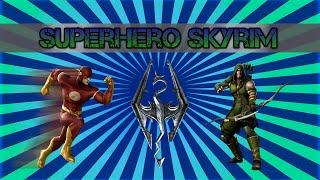 Superhero Skyrim - The Flash vs Green Arrow
