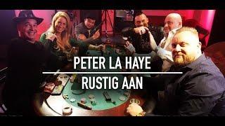 Peter la Haye – Rustig aan