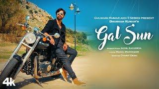 Gal Sun Official Video Song | Akhil Sachdeva | Manoj