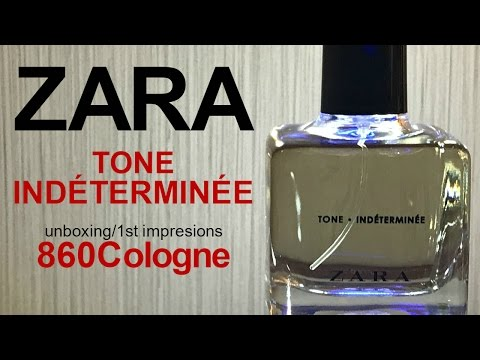 ZARA Tone – Indéterminée Unboxing and First Impressions!