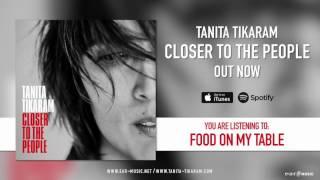"Tanita Tikaram ""Food On My Table""  Official Song Stream"