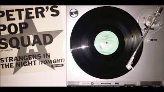 """Peter's Pop Squad - Strangers In The Night (Tonight) (7"""" Extended) (1990)"""