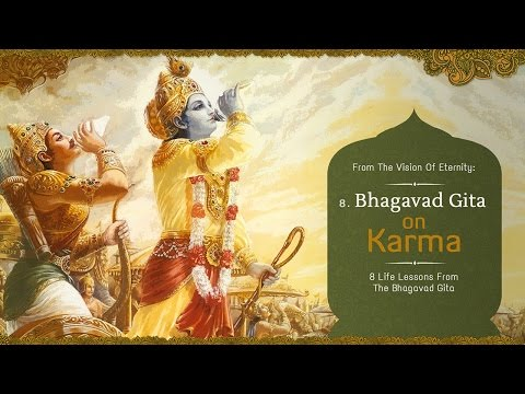 Karma | 8 Life Lessons From The Bhagavad Gita | Acharya Das | Science of Identity