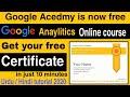 How To Get Google Analytics Certification | Google Free Certificate Course | Google 6 free courses