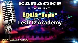 Egois (Koplo) Karaoke Tanpa Vokal