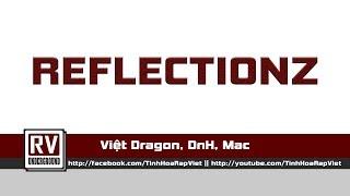 Reflectionz - Việt Dragon, DnH, Mac