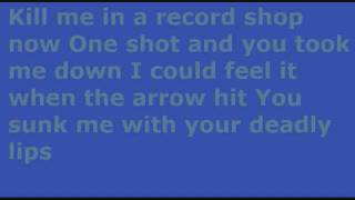 Boys Like Girls - Kill Me In A Record Shop - Lyrics