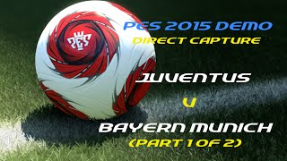 Demo - Juventus vs Bayern Monaco (Parte 1)