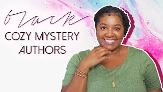 COZY UP TO: Cozy Mysteries By Black Authors ✨