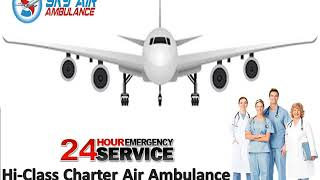 Pick Exquisite Emergency Air Ambulance Service in Siliguri