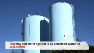 Tennessee American Water offers to buy Signal Mountain water system