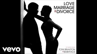 Toni Braxton, Babyface - The D Word (Audio)