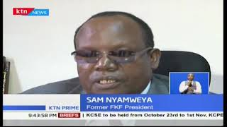 Sam Nyamweya appeals to Government to see through his achievement of bringing CHAN championships