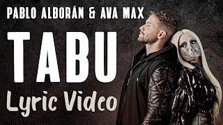 Pablo Alborán, Ava Max - Tabú (LYRICS / LETRA)