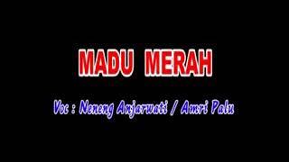 Download lagu Neneng Anjarwati Madu Merah Mp3