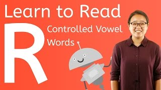 How to Read R Controlled Vowel Words