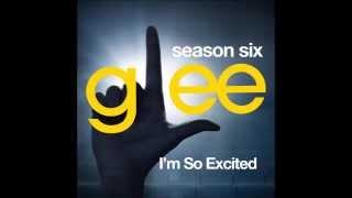 Glee - I'm So Excited (DOWNLOAD MP3+LYRICS)